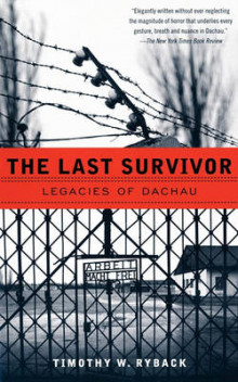 The Last Survivor av Lecturer in History and Literature Timothy W Ryback (Heftet)