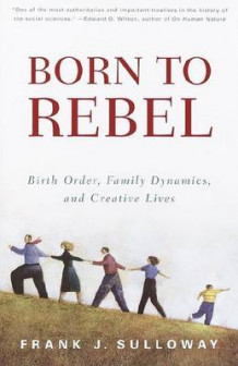 Born to Rebel: Vintage Books Edition av Frank J. Sulloway (Heftet)