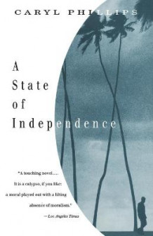 A State of Independence av Caryl Phillips (Heftet)