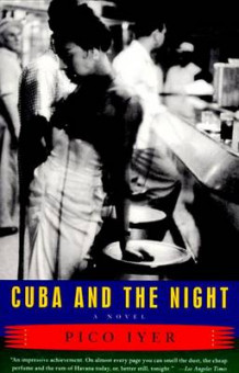 Cuba and the Night av Pico Iyer (Heftet)