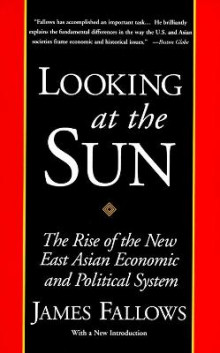 Looking at the Sun av James Fallows (Heftet)