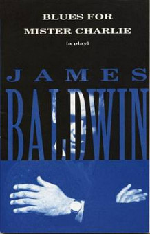 Blues for Mister Charlie av James Baldwin (Heftet)