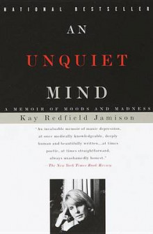 An Unquiet Mind av Kay Redfield Jamison (Heftet)