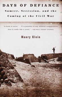 Days of Defiance av Maury Klein (Heftet)