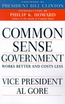 Common Sense Government av Albert Gore (Heftet)