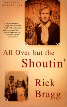 All over but the Shoutin' av Rick Bragg (Heftet)