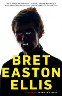 Less than zero av Bret Easton Ellis (Heftet)
