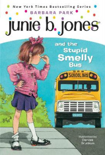 Junie B. Jones and the Stupid Smelly Bus av Barbara Park (Heftet)