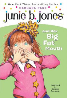 Junie B. Jones and Her Big Fat Mouth av Barbara Park (Heftet)