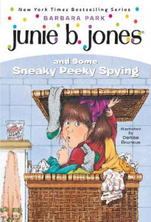 Junie B. Jones and Some Sneaky Peeky Spying av Park (Heftet)