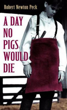 A Day No Pigs Would Die av PECK (Heftet)