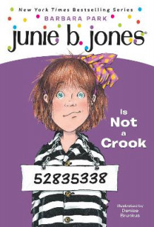 Junie B. Jones is Not a Crook av Barbara Park (Heftet)