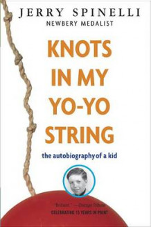 Knots in My Yo-Yo String av Jerry Spinelli (Heftet)