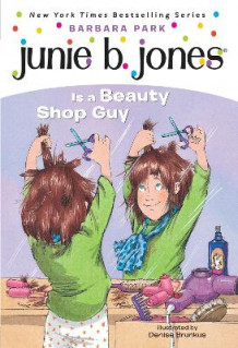 Junie B. Jones is a Beauty Shop Guy av Barbara Park (Heftet)