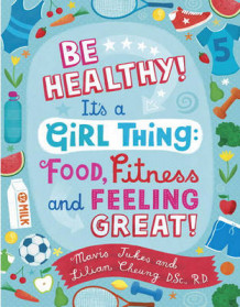 Be Healthy! It's a Girl Thing av Jukes Mavis (Heftet)