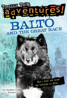 Balto and the Great Race av Elizabeth C. Kimmel (Heftet)