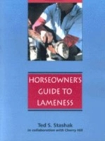 A Practical Guide to Lameness in Horses av Ted S. Stashak, Cherry Hill og Betty Wu (Heftet)