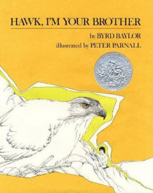 Hawk, i'm Your Brother av Byrd Baylor (Heftet)