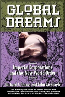 Global Dreams av Richard J. Barnet (Heftet)
