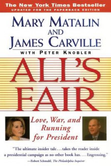 All's Fair av Mary Matalin og James Carville (Heftet)