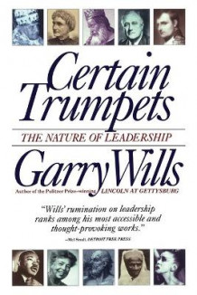 Certain Trumpets av Garry Wills (Heftet)