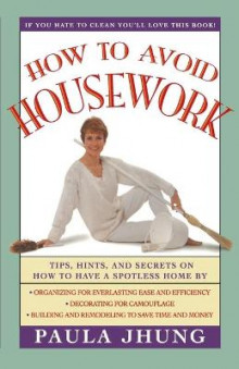How to Avoid Housework av Paula Jhung (Heftet)