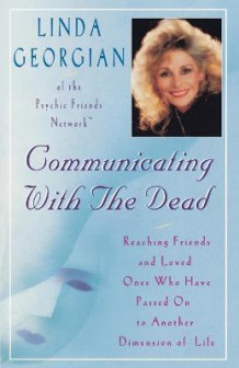 Communicating with the Dead av Linda M. Georgian (Heftet)