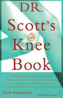 Dr Scott's Knee Book av W. Norman Scott (Heftet)