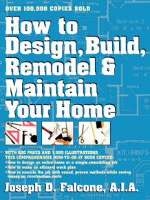 How to Design Build Remodel & av Joseph D. Falcone (Heftet)