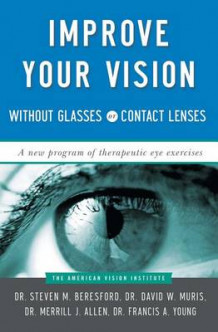 Improve Vision without Glasses or Contact Lenses av Merril Beresford (Heftet)