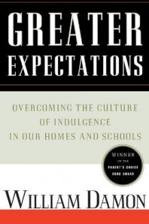 Greater Expectations av William Damon (Heftet)