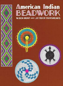 American Indian Beadwork av W. Ben Hunt (Heftet)