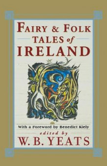 Fairy and Folk Tales of Ireland av W. B. Yeats (Heftet)