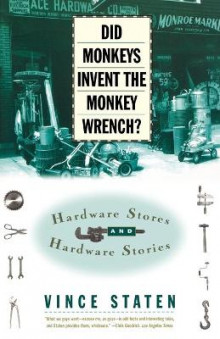 Did Monkeys Invent the Monkey Wrench? av Vince Staten (Heftet)