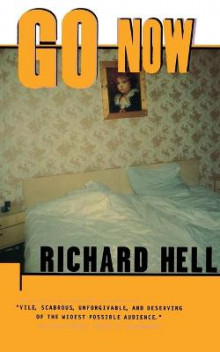 Go Now av Richard Hell (Heftet)