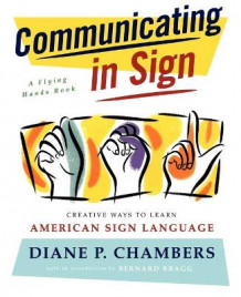 Communicating in Sign av Diane P. Chambers (Heftet)