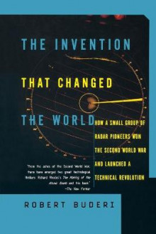 The Invention That Changed the World av Robert Buderi (Heftet)