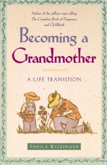 Becoming a Grandmother av Sheila Kitzinger (Heftet)