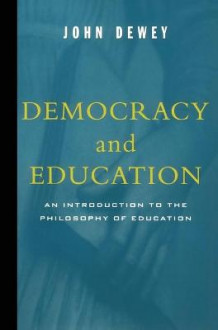 Democracy and Education av John Dewey (Heftet)