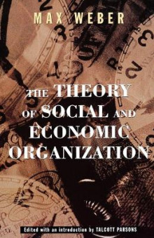 The Theory of Social and Economic Organization av Weber (Heftet)
