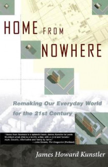 Home from Nowhere av James Howard Kunstler (Heftet)