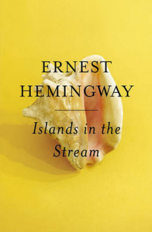 Islands in the Stream av Ernest Hemingway (Heftet)