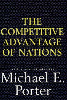 Competitive advantage of nations av Michael E. Porter (Innbundet)