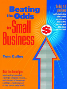 Beating the Odds in Small Business av Tom Culley (Heftet)