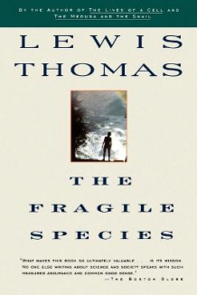 Fragile Species av Lewis Thomas (Heftet)