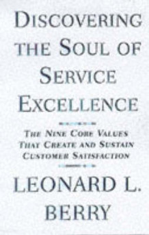 Discovering the Soul of Service av Leonard L. Berry (Innbundet)