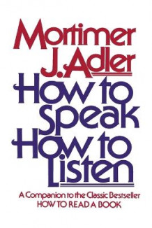 How to Speak, How to Listen av ADLER (Heftet)