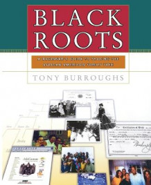Black Roots av Tony Burroughs (Heftet)