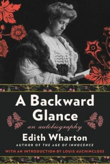 A Backward Glance av Edith Wharton (Heftet)