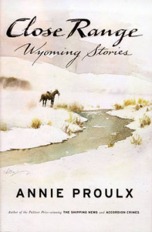 Close Range: Wyoming Stories av Annie Proulx (Annet bokformat)